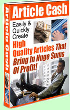 Article Cash, an article traffic cash guide to create a tidal wave of qualified leads and an unstoppable viral income.